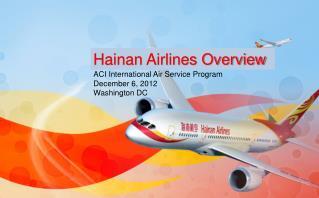 ACI International Air Service Program   December 6, 2012 Washington DC