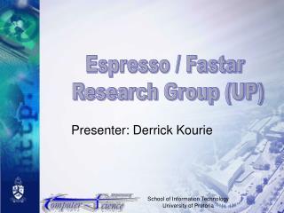 Presenter: Derrick Kourie