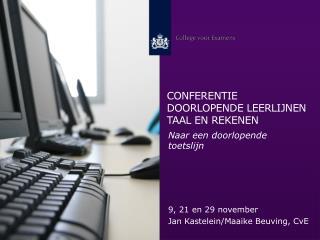Conferentie Doorlopende  leerlijnen taal en  rekenen