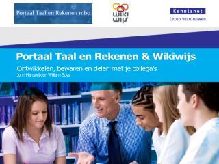 Portaal Taal en Rekenen  & Wikiwijs