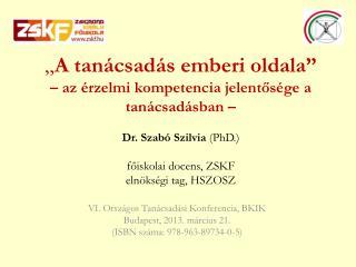VI. Országos Tanácsadási Konferencia, BKIK Budapest, 2013. március 21.