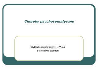 Choroby psychosomatyczne