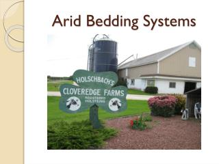 Arid Bedding Systems