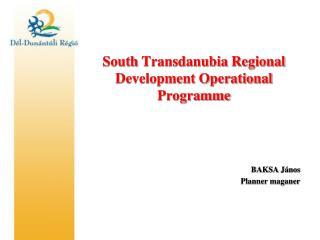 South  Transdanubia  Regional Development Operational Programme