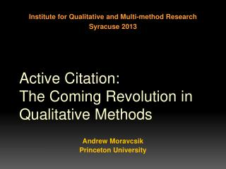 Active Citation:  The  Coming Revolution in Qualitative  Methods
