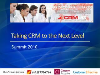 Taking CRM to the Next Level