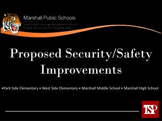 Proposed Security/Safety Improvements