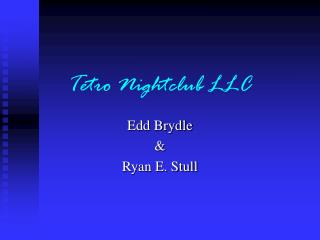 Tetro Nightclub LLC
