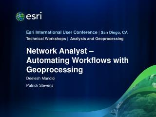 Network Analyst – Automating Workflows with  Geoprocessing