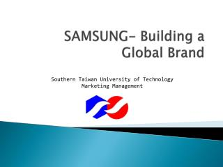 SAMSUNG- Building a Global Brand