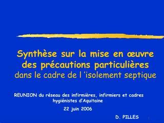 Synthèse sur la mise en œuvre des précautions particulières dans le cadre de l'isolement septique