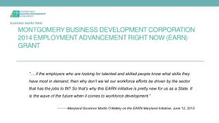 Montgomery Business Development Corporation 2014 Employment Advancement Right Now (EARN) Grant