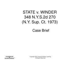 STATE v. WINDER 348 N.Y.S.2d 270  N.Y. Sup. Ct. 1973