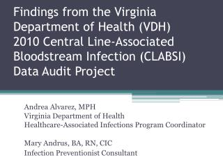 Andrea Alvarez, MPH Virginia Department of Health
