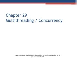 Chapter 29  Multithreading / Concurrency