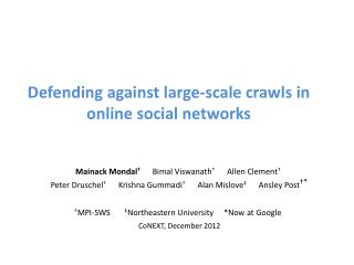 Defending against large-scale crawls in online social networks