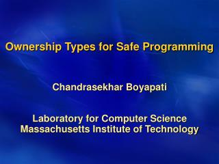 Ownership Types for Safe Programming