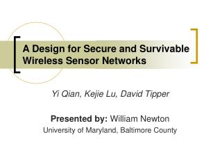 A Design for Secure and Survivable Wireless Sensor Networks