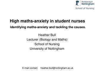 High maths-anxiety in student nurses  Identifying maths-anxiety and tackling the causes.