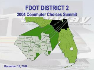 FDOT DISTRICT 2 2004 Commuter Choices Summit