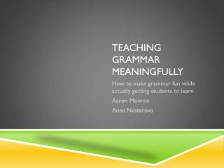 Teaching Grammar Meaningfully