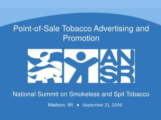 National Summit on Smokeless and Spit Tobacco