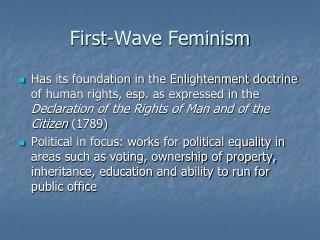 First-Wave Feminism