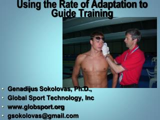 Using the Rate of Adaptation to Guide Training