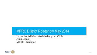 MPRC District Roadshow May 2014