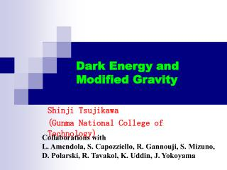 Dark Energy and  Modified Gravity