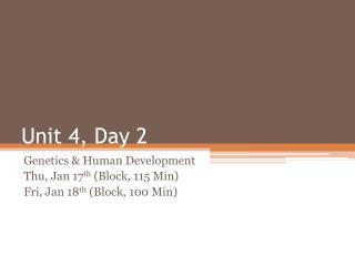 Unit 4, Day 2