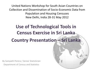 By Sampath Perera / Senior Statistician  Department of Census and Statistics