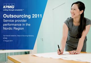 Outsourcing 2011 Service provider performance in the  Nordic Region