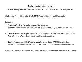 Policymaker workshop: How do we promote internationalisation of clusters and cluster policies?