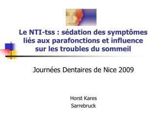 Journées Dentaires de Nice 2009 Horst Kares Sarrebruck