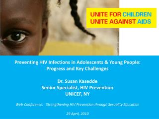 Web-Conference:    Strengthening HIV Prevention through Sexuality Education 29 April, 2010