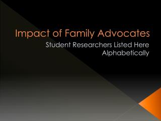 Impact of Family Advocates