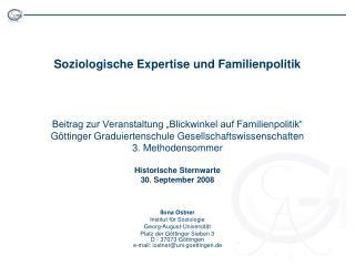 Ilona Ostner Institut für Soziologie Georg-August-Universität