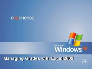 Managing Grades with Excel 2002