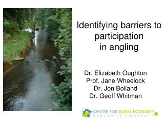 Identifying barriers to participation  in angling