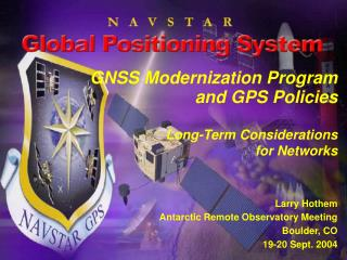 GNSS Modernization Program and GPS Policies  Long-Term Considerations for Networks