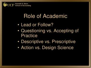 Role of Academic