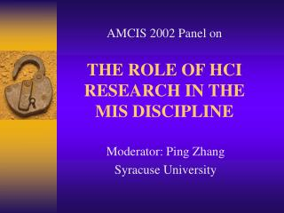 THE ROLE OF HCI RESEARCH IN THE MIS DISCIPLINE
