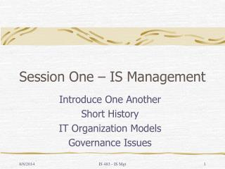 Session One – IS Management