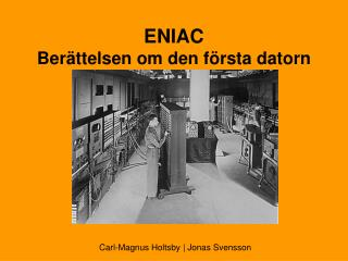 ENIAC Berättelsen om den första datorn