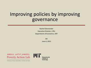Improving policies by improving governance