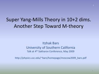 Super Yang-Mills Theory in 10+2 dims. Another Step Toward M-theory