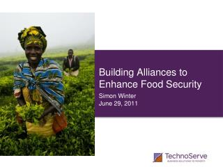 Building Alliances to Enhance Food Security