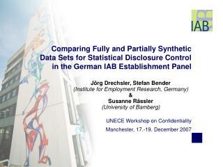 UNECE Workshop on Confidentiality  Manchester, 17.-19. December 2007
