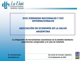 XVII JORNADAS NACIONALES Y XVI INTERNACIONALES ASOCIACIÓN DE ECONOMÍA DE LA SALUD ARGENTINA